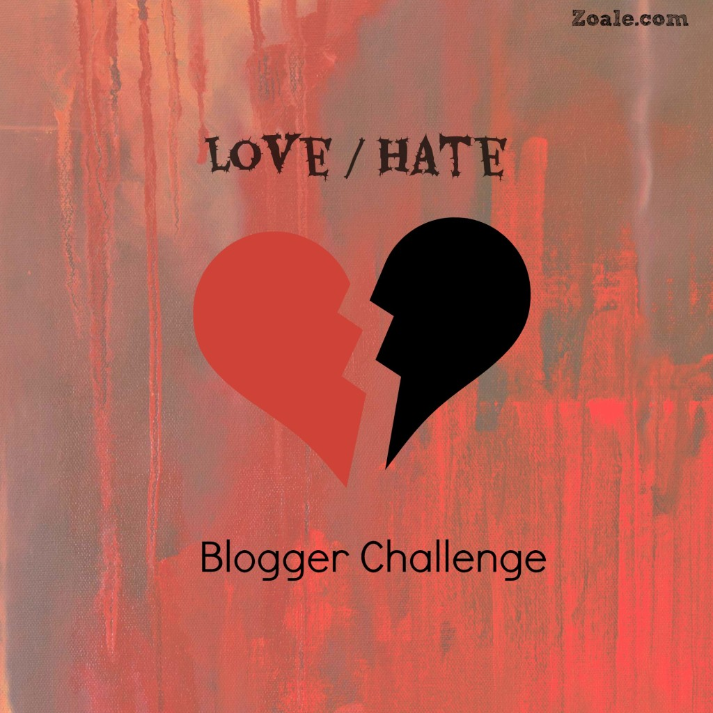 love hate blogger challenge